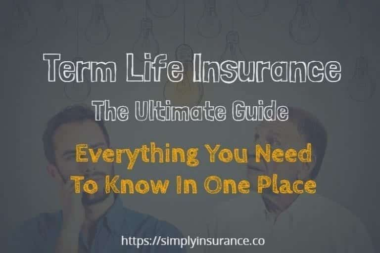 Ultimate guide to term life insurance; image courtesy of www.simplyinsurance.co.