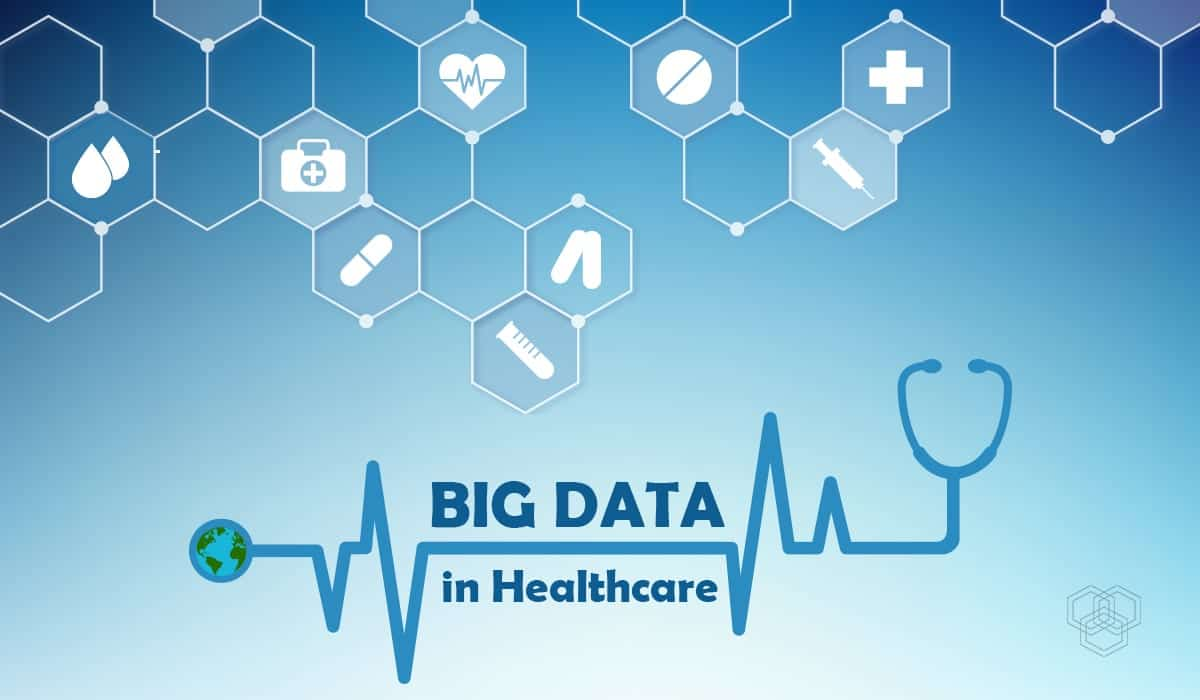 Big Data in Healthcare; graphic courtesy of author.